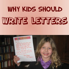 Click here to read about why kids should write letters